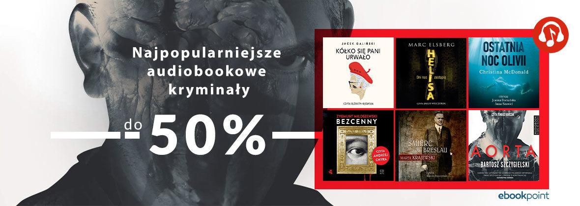 Promocja na ebooki Najpopularniejsze audiobookowe kryminały [do -50%]